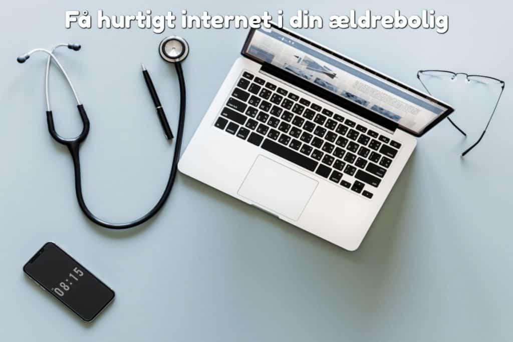 Få hurtigt internet i din ældrebolig